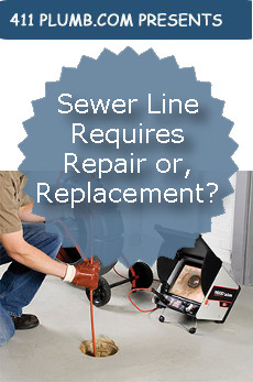Sewer Line Requires Repair or, Replacement