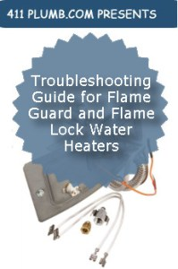 Troubleshooting Guide for Flame Guard and Flame Lock Water Heaters