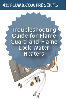 Troubleshooting Guide For Flameguard and Flamelock Water Heaters.
