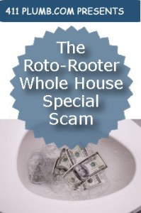 The Roto Rooter Whole House Special Scam