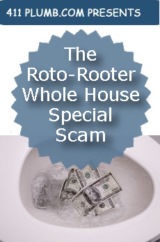 The Roto-Rooter Whole House Special Scam
