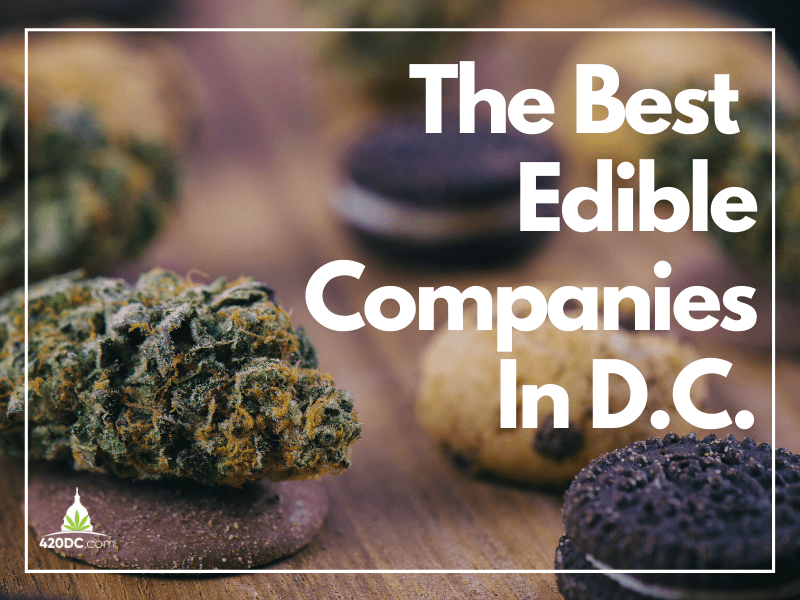 The Best Edible Companies In DC