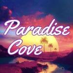 ~Paradise Cove~