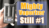 Mighty Vaporizer Review - STILL THE BEST