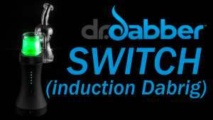 Dr Dabber Switch - First Look & Preview