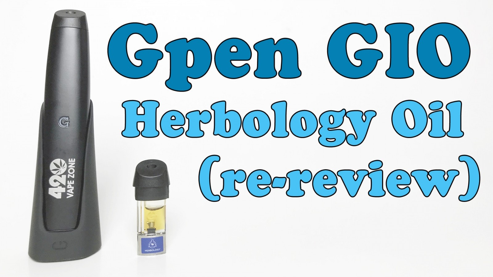 Gpen GIO RE-Review // Herbology Oil Pods