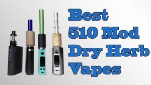Best Dry Herb Atomizers & Vaporizer Tanks for Mods