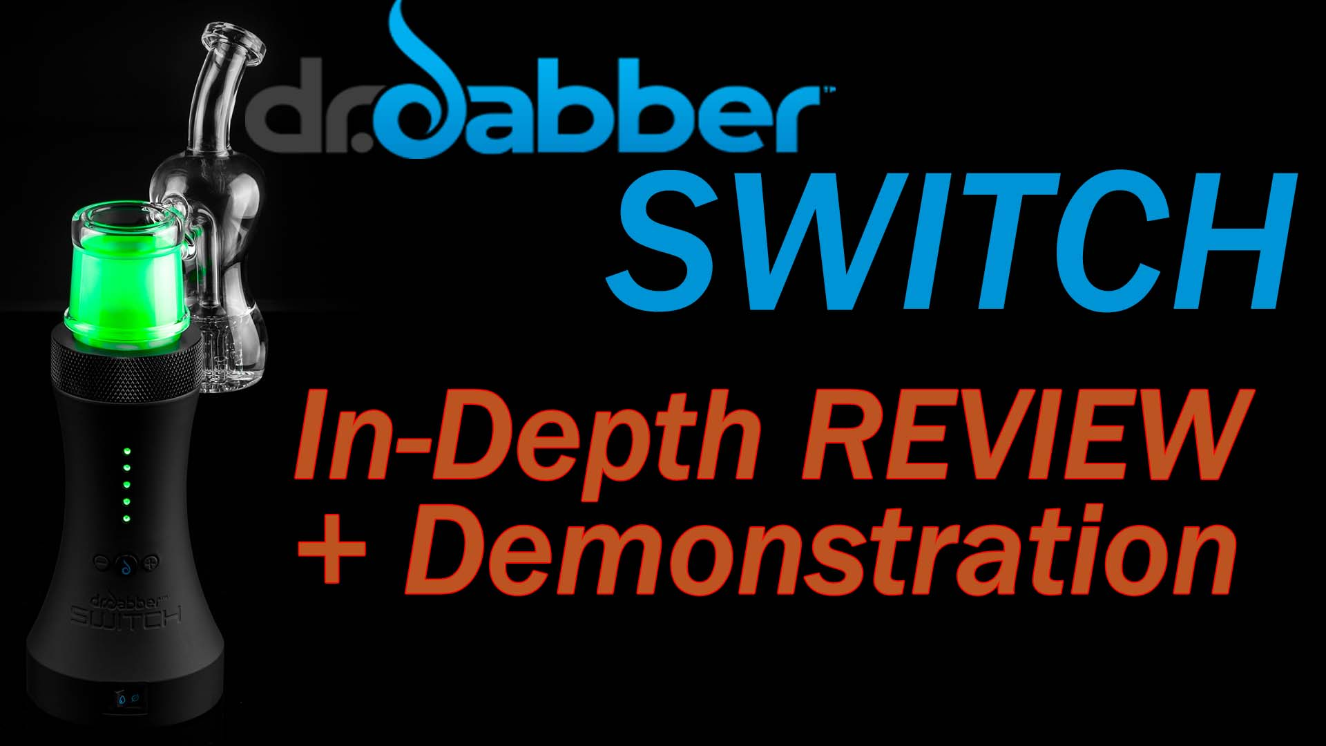 Dr. Dabber Switch Review – Portable Induction Dab Rig