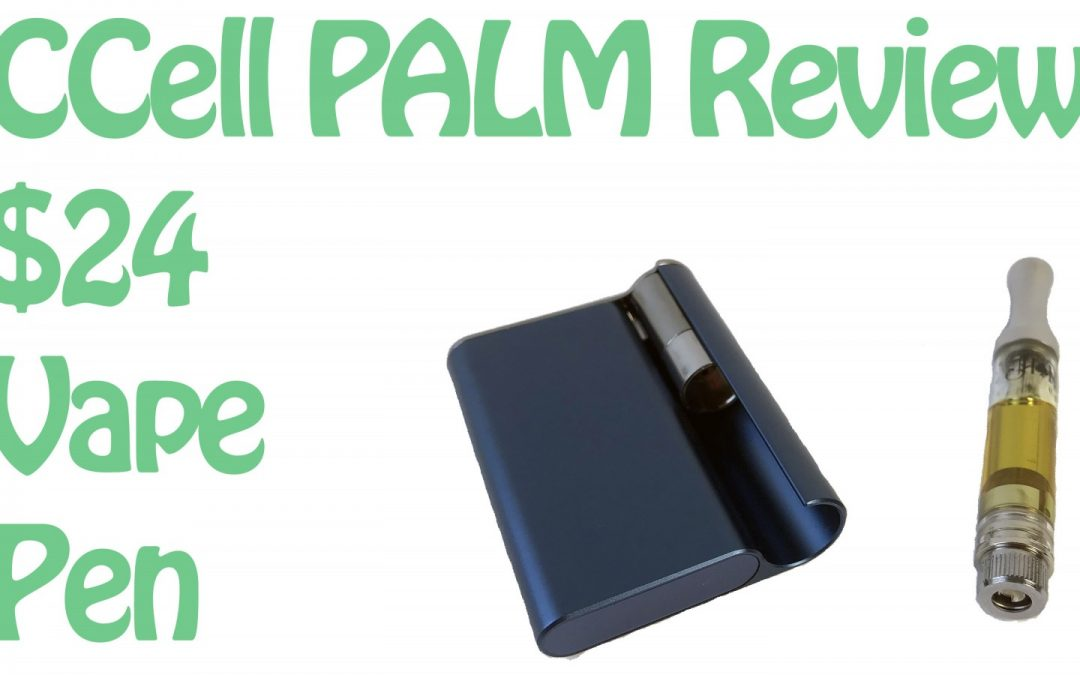 CCell Palm Review – Ultra Slim Vape Pen Battery