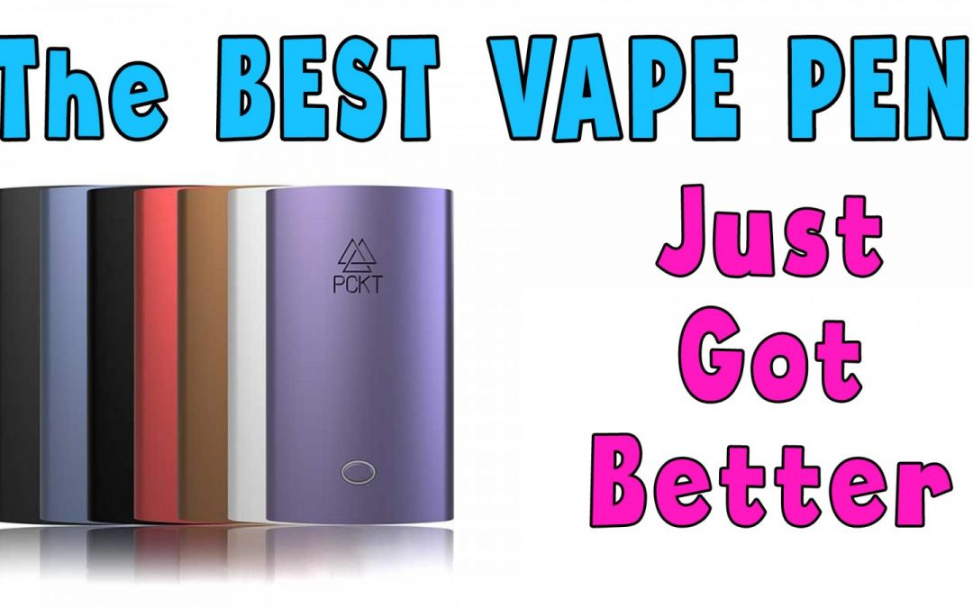 The Best Vape Pen for Cartridges JUST GOT BETTER – PCKT One Plus Vape Pen Review