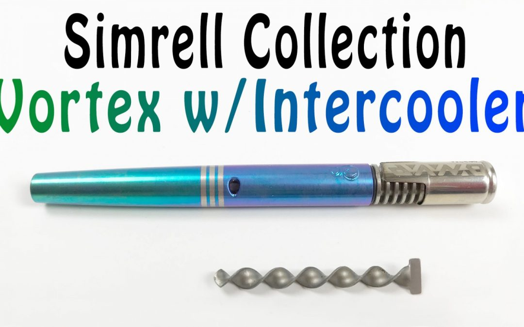 The Vortex Stem w/Intercooler – Simrell Collection