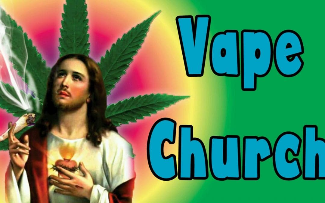 VAPE CHURCH 11/24
