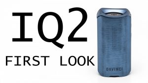 Davinci IQ2 First Look - Sexy Upgrades to the IQ Vaporizer from Davinci