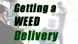 This is how I get legal weed delivery in California