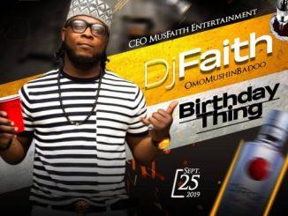 DJ Mix Djfaith - Birthday Mix