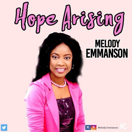 Gospel Music: Melody Emmanson – Hope Arising