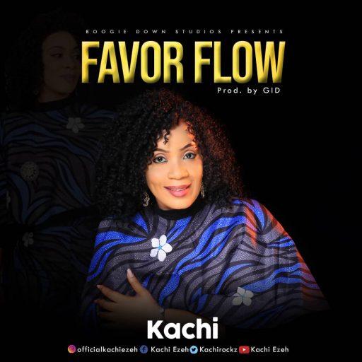 Gospel Music: Kachi - Favour Flow
