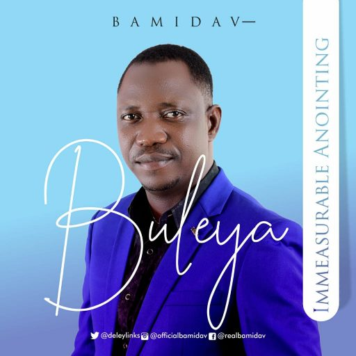 Music: Bamidav - Buleya| Immeasurable Anointing