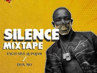 Dj Mix: Silence Mixtape (Hosted By dj POJAM)
