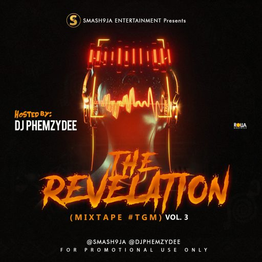 DOWNLOAD DJ MIX: DJ Phemzydee – The Gifted Mixtape VOL. 3 #TGM (The Revelation)