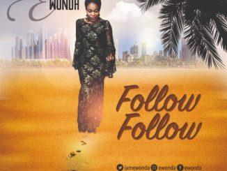 Ewonda - Follow Follow