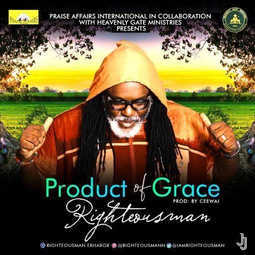 Gospel Music RighteousMan - Product Of Grace