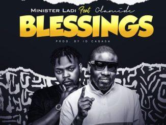 MINISTER LADI FT OLAMIDE - BLESSINGS (ART)