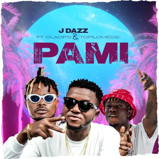 Music J dazz - Pami ft. Ola Dips & Topilomessi