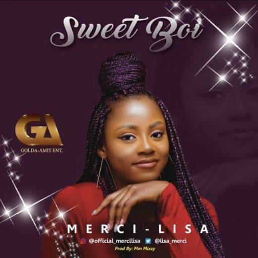 Music Merci-Lisa - Sweet Boi