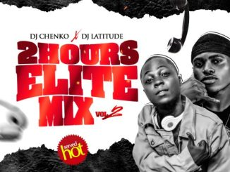 DJ MIX: Dj Chenko x Dj Latitude - 2 HOURS ELITE MIX VOL2