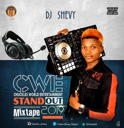 DJ MIX: Dj Shevy - CWE Stand Out Mix