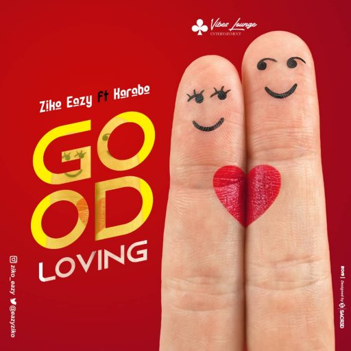 Ziko Eazy ft Karabo - Good Loving