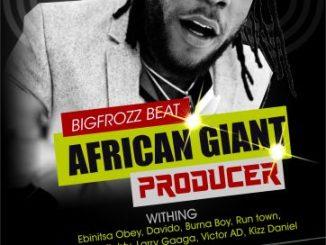 Instrumental Album: Africa Giant Producer [Prod by Big Frozz]