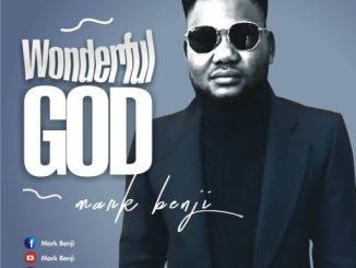 Music: Mark benji - Wonderful God