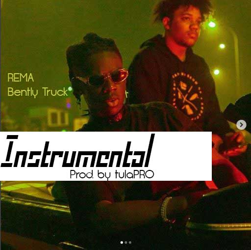Instrumental: Rema - Bentley Truck