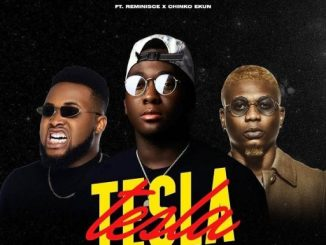 Music: Powpeezy ft. Reminisce, Chinko Ekun – Tesla