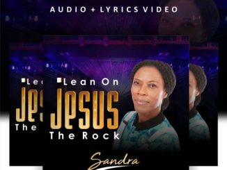 Sandra - Lean on Jesus The Rock