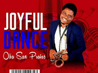 Album: Oba Sax Praise – Joyful Dance