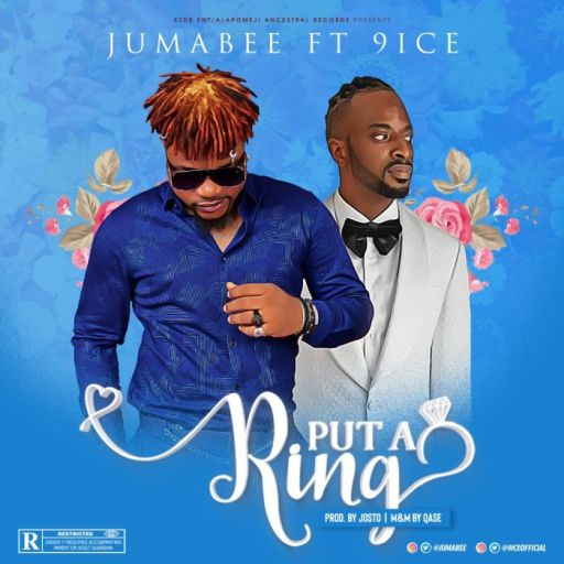 MUSIC: Jumabee Ft. 9ice – Put A Ring