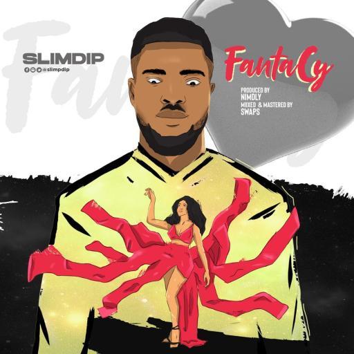 Music: SLIMDIP - Fantacy