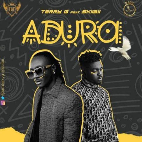 "Terry G – ""Adura"" ft. Skiibii"