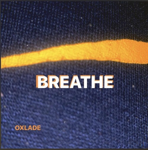 Music: Oxlade – Breathe