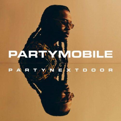 Album: PARTYNEXTDOOR - PartyMobile