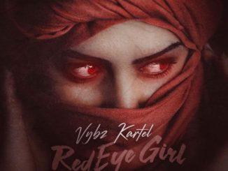 Music: Vybz Kartel – Red Eye Girl