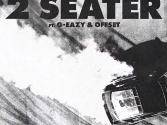 Music: YBN Nahmir ft. G-Eazy & Offset- 2 Seater
