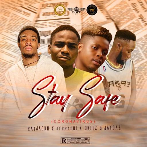 Download Music: Rays Records - Stay Sage ( Coronavirus)