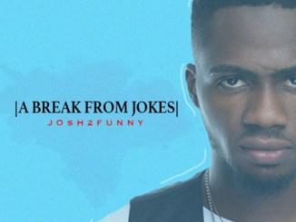 Album: Josh2funny – A break from Jokes