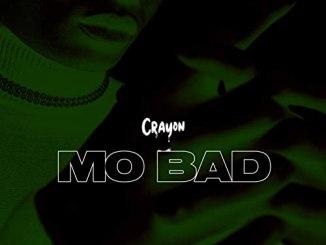 Music: Crayon – Mo Bad