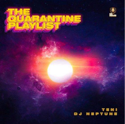 EP Teni ft Dj Neptune - The Quarantine Playlist