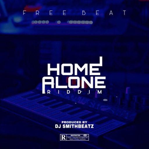 FREEBEAT DJ SmithBeatz - Home Alone Riddim